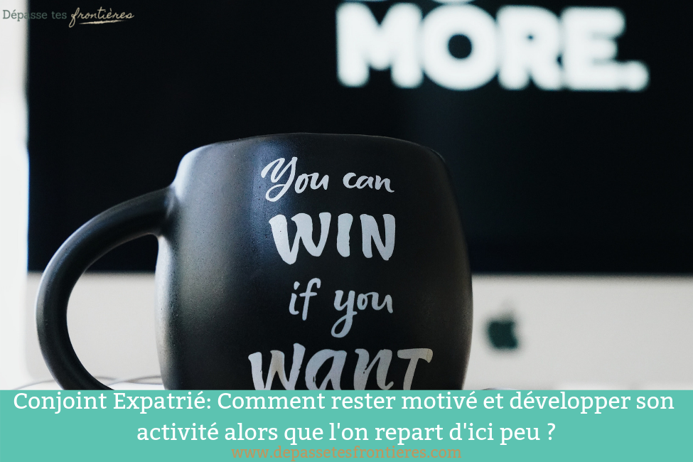 Blog-rester-motiver-developper-activite-expatriation