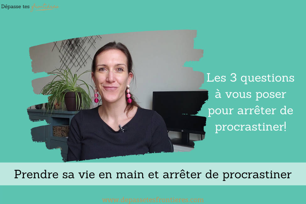 Blog-article-procrastination-prendre-sa-vie-en-main