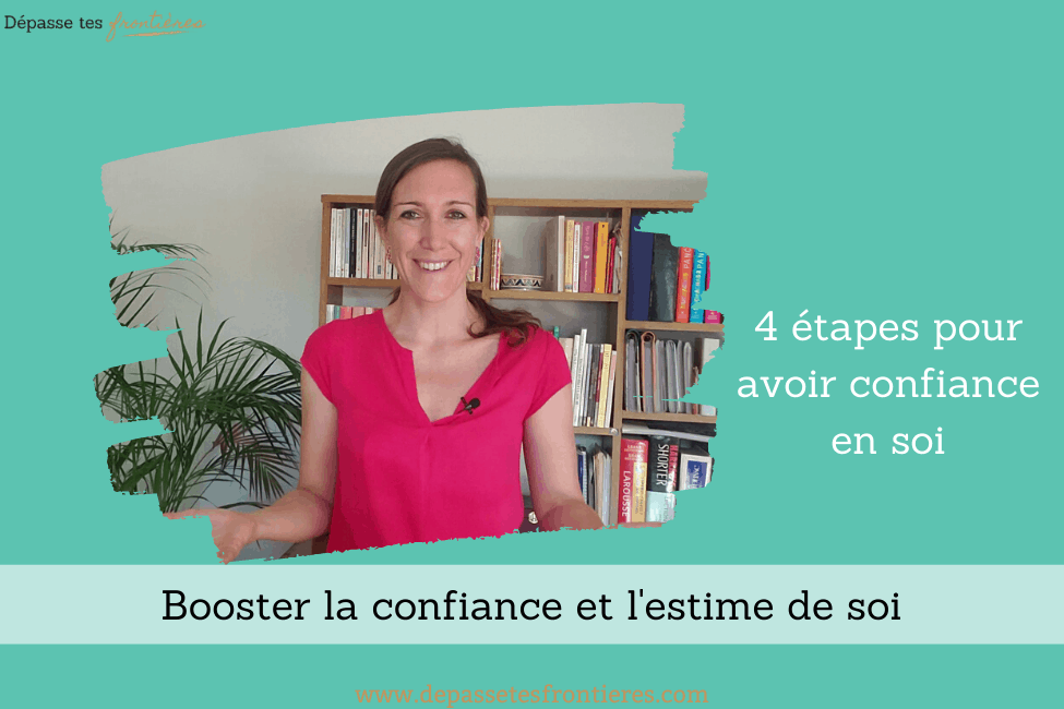 Blog-article-Confiance-en-soi-4-etapes