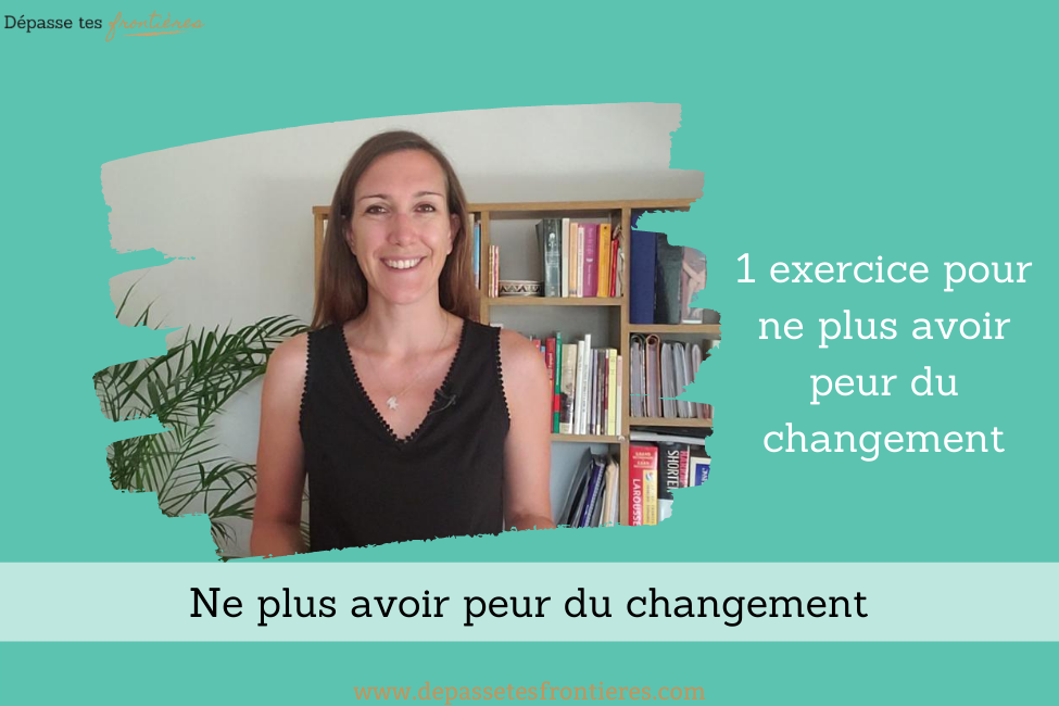 Blog-article-changement-peur-explication-solution