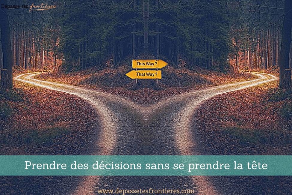 Blog-article-prendre-decisions-sans-se-prendre-la-tete